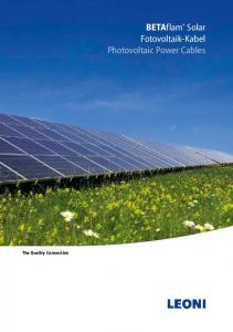 The Quality Connection. BETAflam Solar Fotovoltaik-Kabel Photovoltaic Power Cables