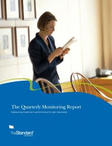 The Quarterly Monitoring Report