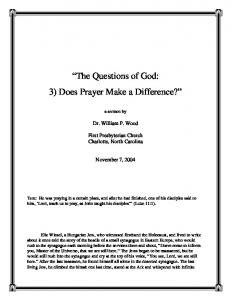 The Questions of God: 3) Does Prayer Make a Difference?