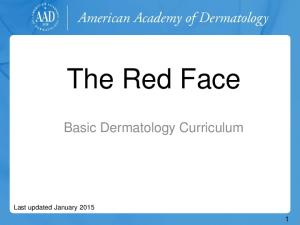 The Red Face. Basic Dermatology Curriculum