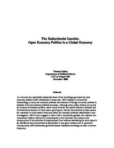 The Reductionist Gamble: Open Economy Politics in a Global Economy