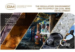 THE REGULATORY ENVIRONMENT AND ITS EFFECT ON COAL MINE DEVELOPMENT