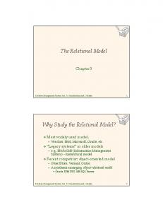 The Relational Model. Why Study the Relational Model?