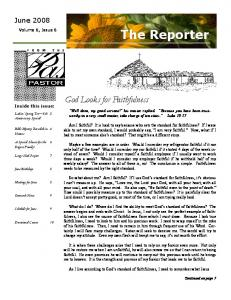 The Reporter. God Looks for Faithfulness. June Volume 6, Issue 6. Inside this issue: