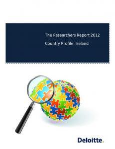 The Researchers Report 2012 Country Profile: Ireland