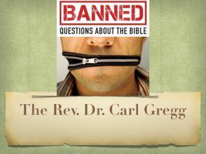 The Rev. Dr. Carl Gregg