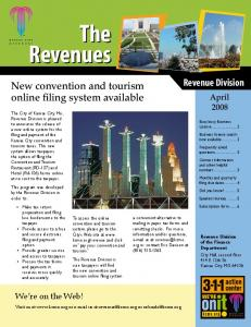 The Revenues. Revenue Division. New convention and tourism online filing system available. April We re on the Web!