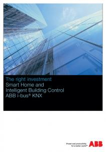 The right investment Smart Home and Intelligent Building Control ABB i-bus KNX