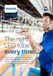 The right LED tube every time