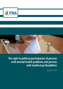 The right to political participation of persons with mental health problems and persons with intellectual disabilities