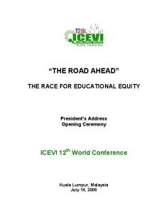 THE ROAD AHEAD THE RACE FOR EDUCATIONAL EQUITY
