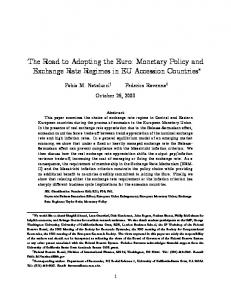 The Road to Adopting the Euro: Monetary Policy and Exchange Rate Regimes in EU Accession Countries