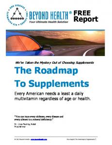 The Roadmap To Supplements