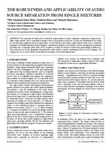 THE ROBUSTNESS AND APPLICABILITY OF AUDIO SOURCE SEPARATION FROM SINGLE MIXTURES