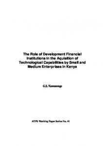 The Role of Development Financial Institutions in the Aquisition of Technological Capabilities by Small and Medium Enterprises in Kenya