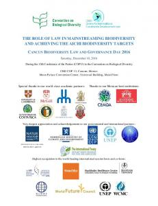 THE ROLE OF LAW IN MAINSTREAMING BIODIVERSITY AND ACHIEVING THE AICHI BIODIVERSITY TARGETS