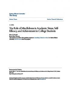 The Role of Mindfulness in Academic Stress, Self- Efficacy, and Achievement in College Students