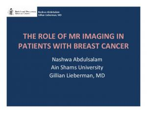 THE ROLE OF MR IMAGING IN PATIENTS WITH BREAST CANCER