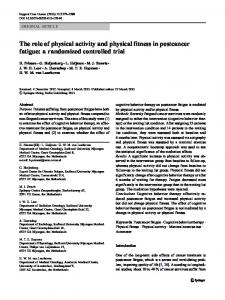 The role of physical activity and physical fitness in postcancer fatigue: a randomized controlled trial