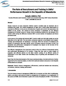 The Role of Recruitment and Training in SMEs Performance Growth in the Republic of Macedonia