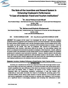 The Role of the Incentives and Reward System in Enhancing Employee's Performance A Case of Jordanian Travel and Tourism Institutions