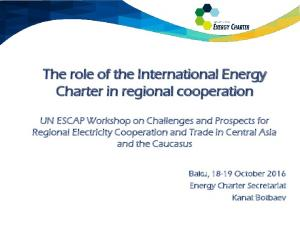 The role of the International Energy Charter in regional cooperation