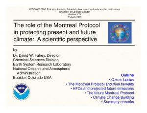 The role of the Montreal Protocol in protecting present and future climate: A scientific perspective