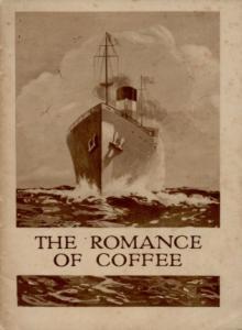 THE ROMANCE OF COFFEE