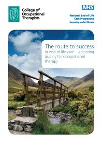 The route to success. in end of life care achieving quality for occupational therapy
