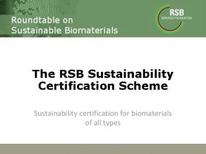 The RSB Sustainability Certification Scheme