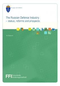 The Russian Defence Industry status, reforms and prospects