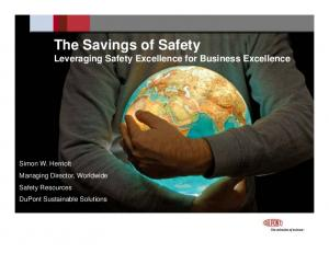 The Savings of Safety Leveraging Safety Excellence for Business Excellence