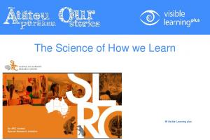 The Science of How we Learn. Visible Learning plus