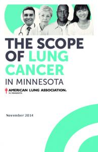 THE SCOPE OF LUNG CANCER IN MINNESOTA