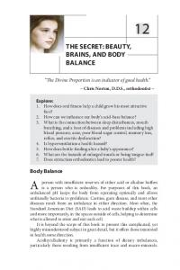 THE SECRET: BEAUTY, BRAINS, AND BODY BALANCE