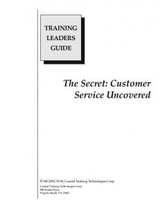 The Secret: Customer Service Uncovered