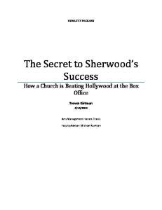 The Secret to Sherwood s Success