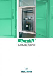 THE SERVICE LIFT. The most versatile range of service lifts, always with structure supporting frame