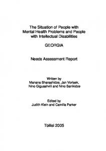 The Situation of People with Mental Health Problems and People with Intellectual Disabilities GEORGIA. Needs Assessment Report