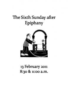 The Sixth Sunday after Epiphany. 13 February :30 & 11:00 a.m