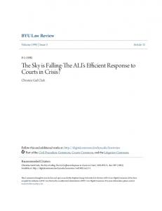 The Sky is Falling-The ALI's Efficient Response to Courts in Crisis?
