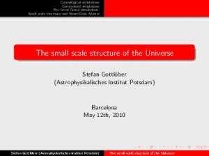 The small scale structure of the Universe