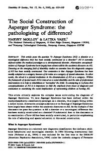 The Social Construction of Asperger Syndrome: the pathologising of difference?