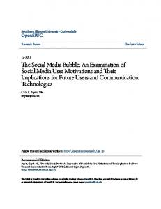 The Social Media Bubble: An Examination of Social Media User Motivations and Their Implications for Future Users and Communication Technologies