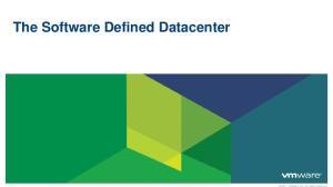 The Software Defined Datacenter