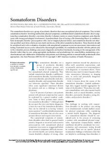 The somatoform disorders are a