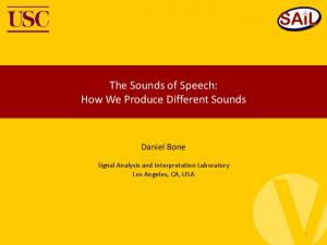 The Sounds of Speech: How We Produce Different Sounds