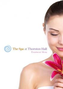 The Spa at Thornton Hall. Treatment Menu