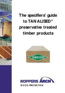 The specifiers guide to TANALISED preservative treated timber products