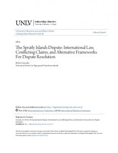The Spratly Islands Dispute: International Law, Conflicting Claims, and Alternative Frameworks For Dispute Resolution